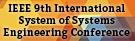 9th International System of Systems Engineering Conference, June 9-13, Adelaide, Australia