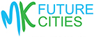 MK Future Cities Conference: 5 march 2015. Milton Keynes, UK