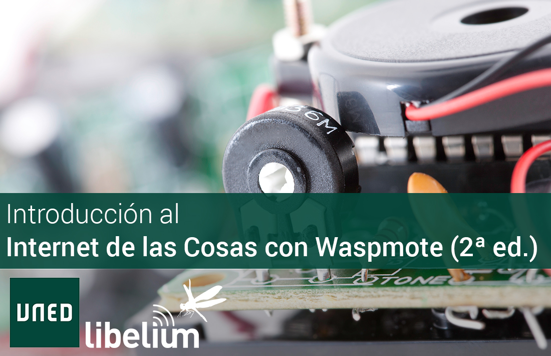 UNED course: IoT introduction with Waspmote