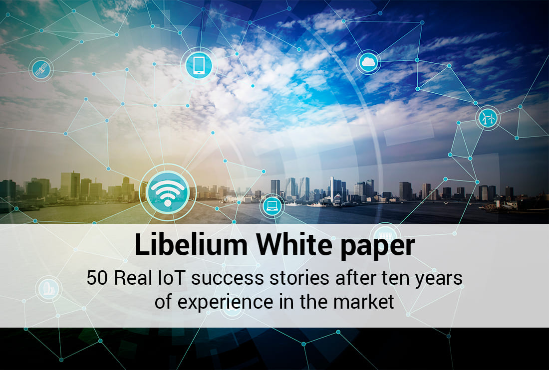 Libelium presents a white paper with 50 real IoT success stories after ten years of experience in the market