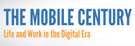 The Mobile Century – The Internet of Things: Reflections on the Opportunities and Risks