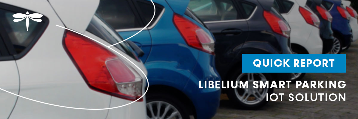 Libelium Publishes a Quick Report about Smart Parking IoT Solution
