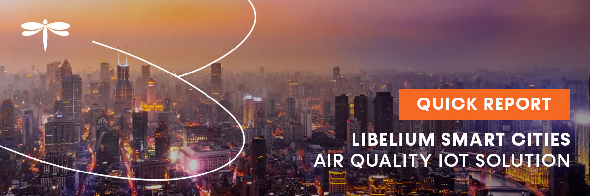 Libelium unites benefits of Smart Cities IoT solutions for air quality monitoring